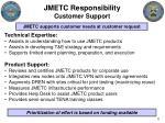 jmetc responsibility customer support