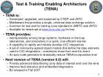 test training enabling architecture tena