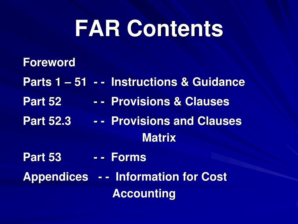 FAR Contents