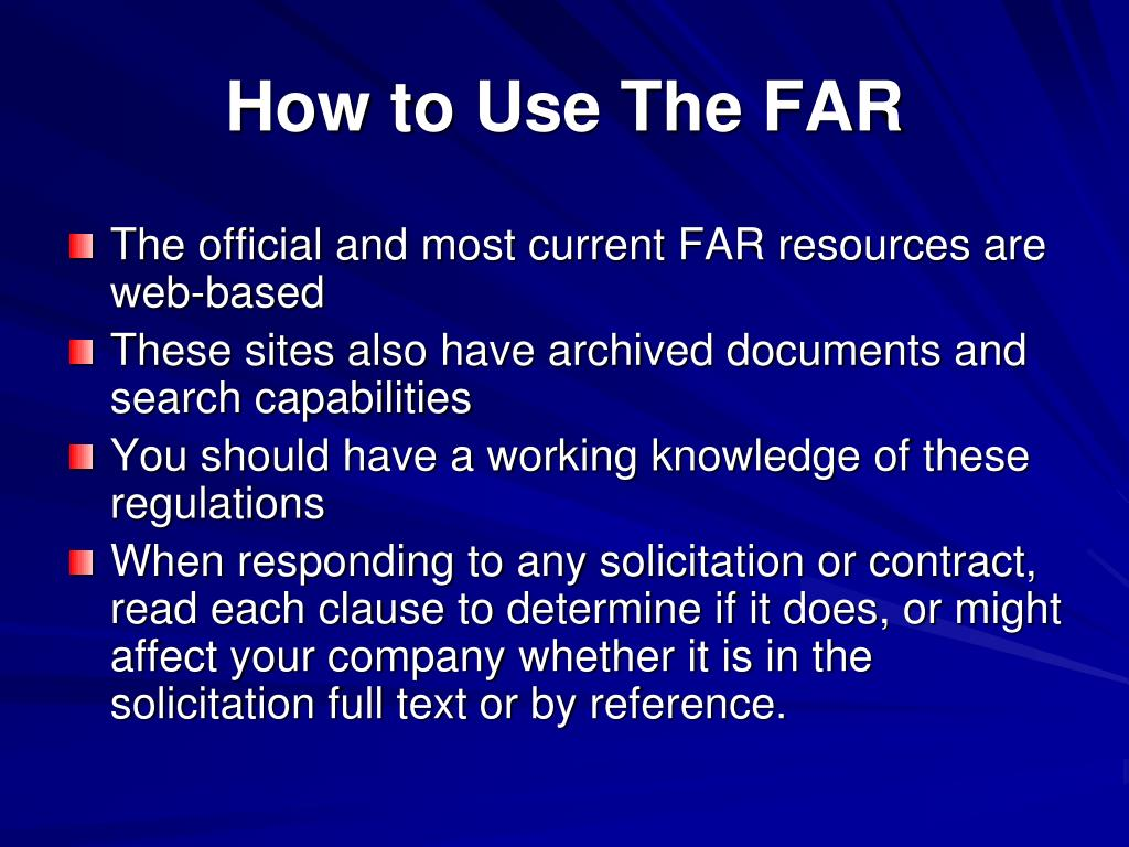 How to Use The FAR