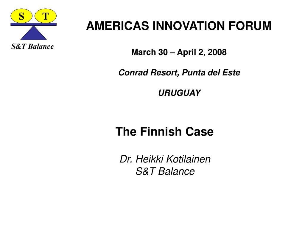 americas innovation forum march 30 april 2 2008 conrad resort punta del este uruguay l.