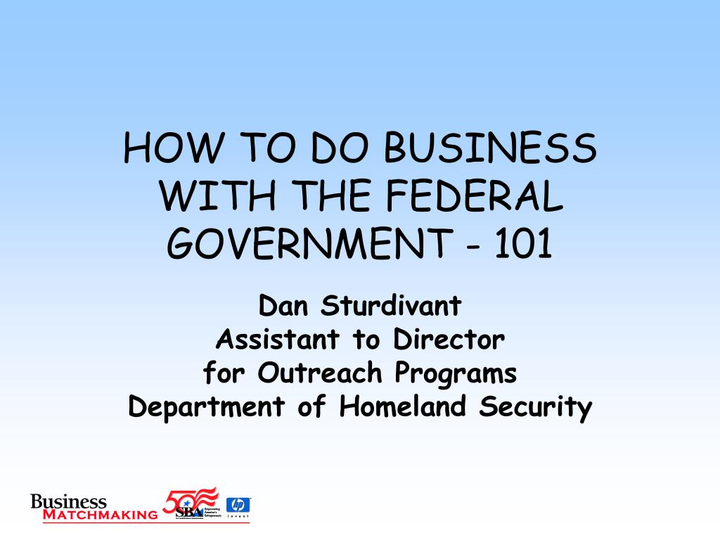 how to do business with the federal government 101 l.