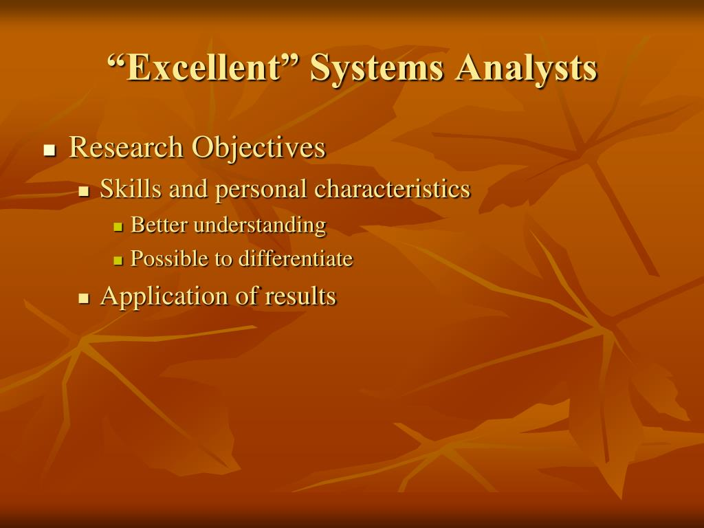 """Excellent"" Systems Analysts"