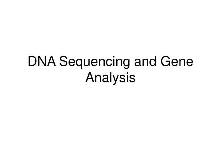 dna sequencing and gene analysis n.
