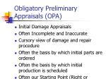 obligatory preliminary appraisals opa