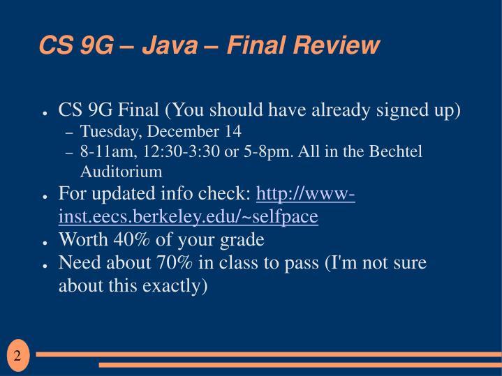 Cs 9g java final review1