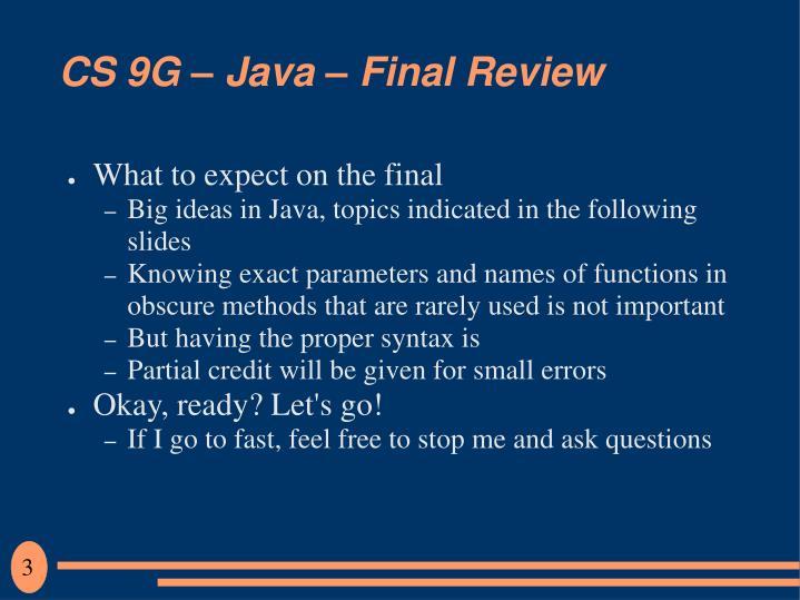 Cs 9g java final review2