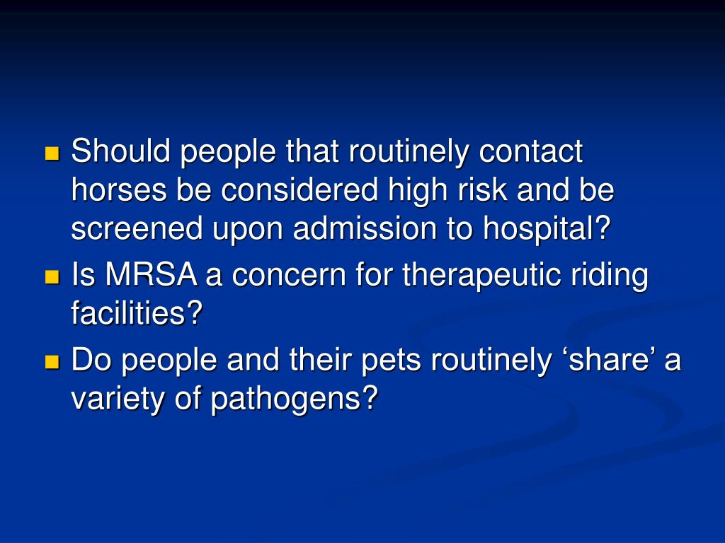 Should people that routinely contact horses be considered high risk and be screened upon admission to hospital?
