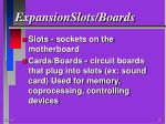 expansionslots boards