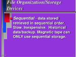 file organization storage devices