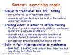 context exercising repair