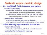 context repair centric design