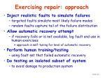 exercising repair approach