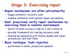 stage 3 exercising repair