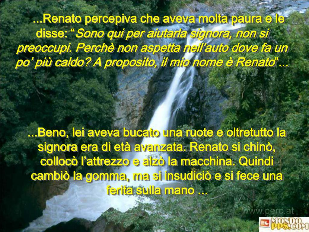 """...Renato percepiva che aveva molta paura e le disse: """""""