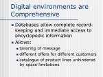 digital environments are comprehensive