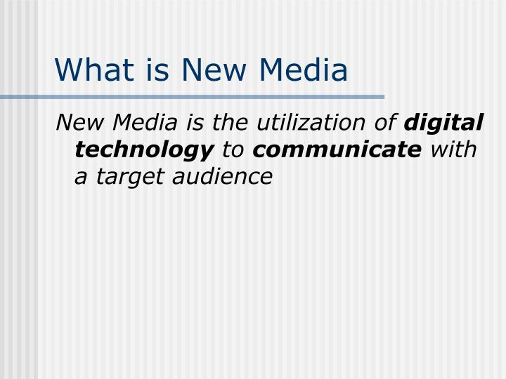 What is new media