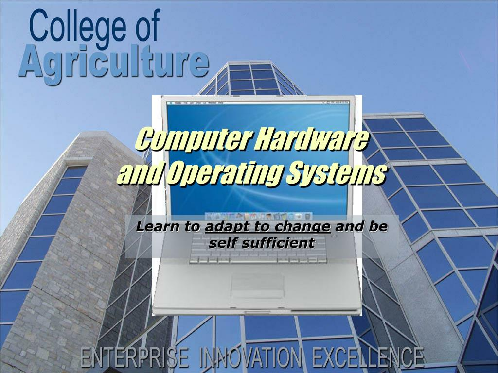 computer hardware and operating systems l.