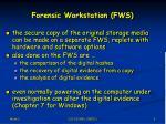 forensic workstation fws