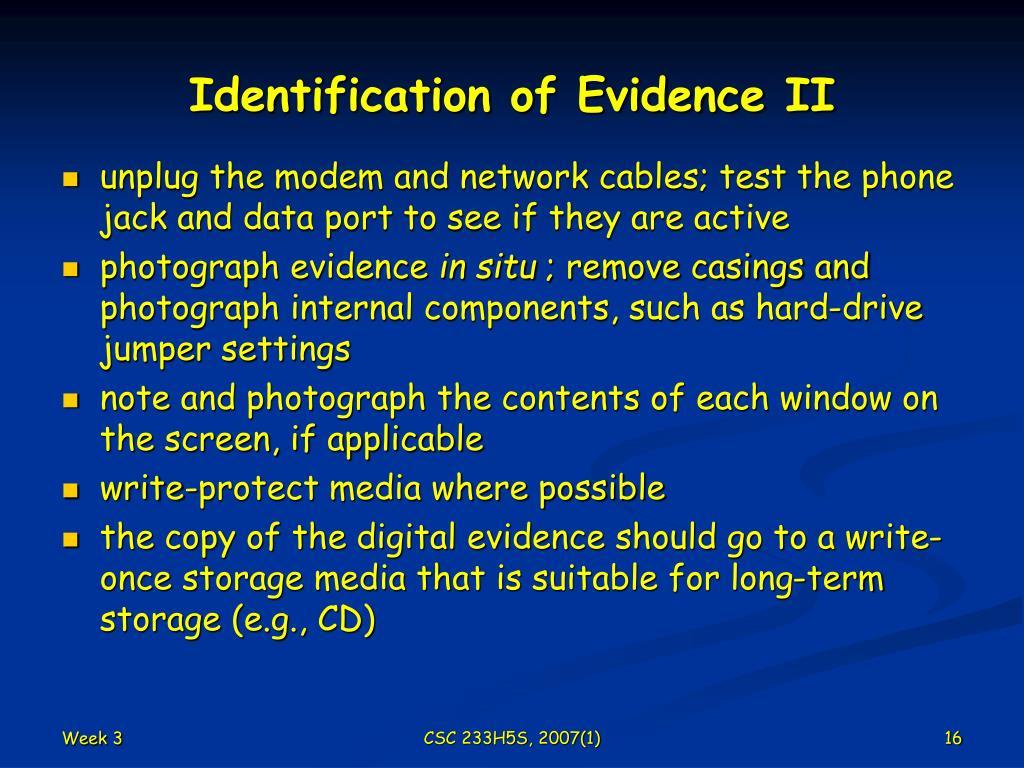 Identification of Evidence II
