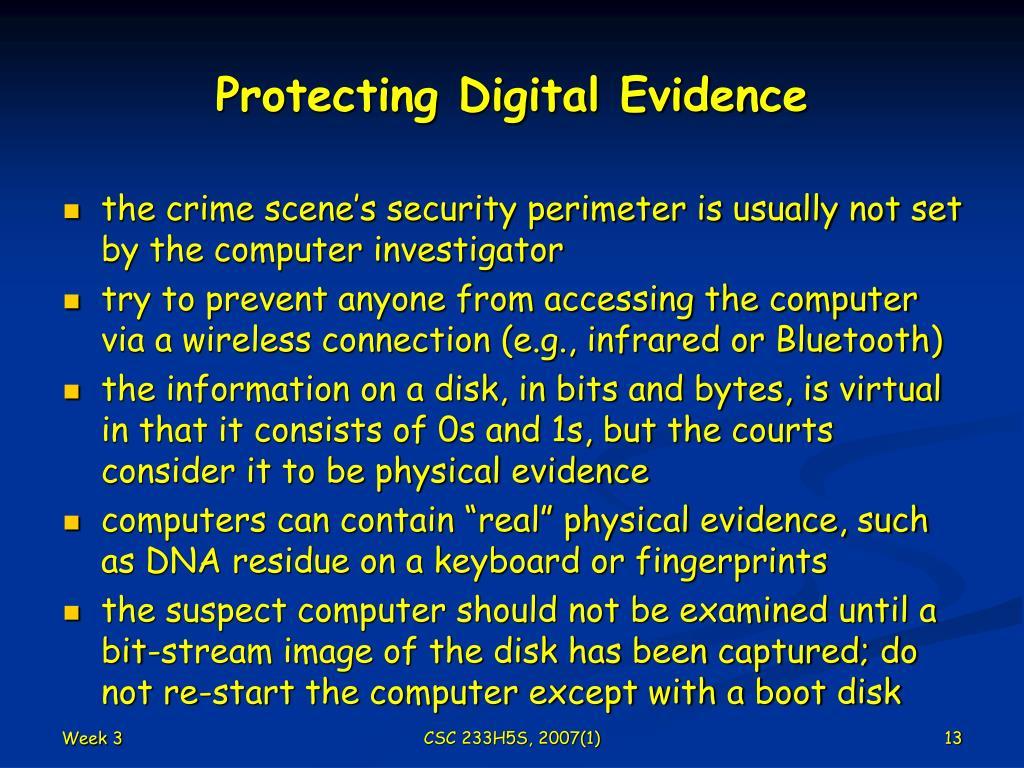 Protecting Digital Evidence