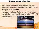 reason for cache