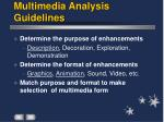 multimedia analysis guidelines