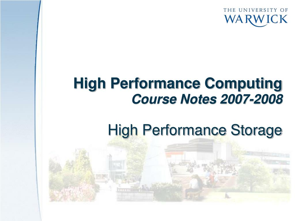high performance computing course notes 2007 2008 high performance storage l.