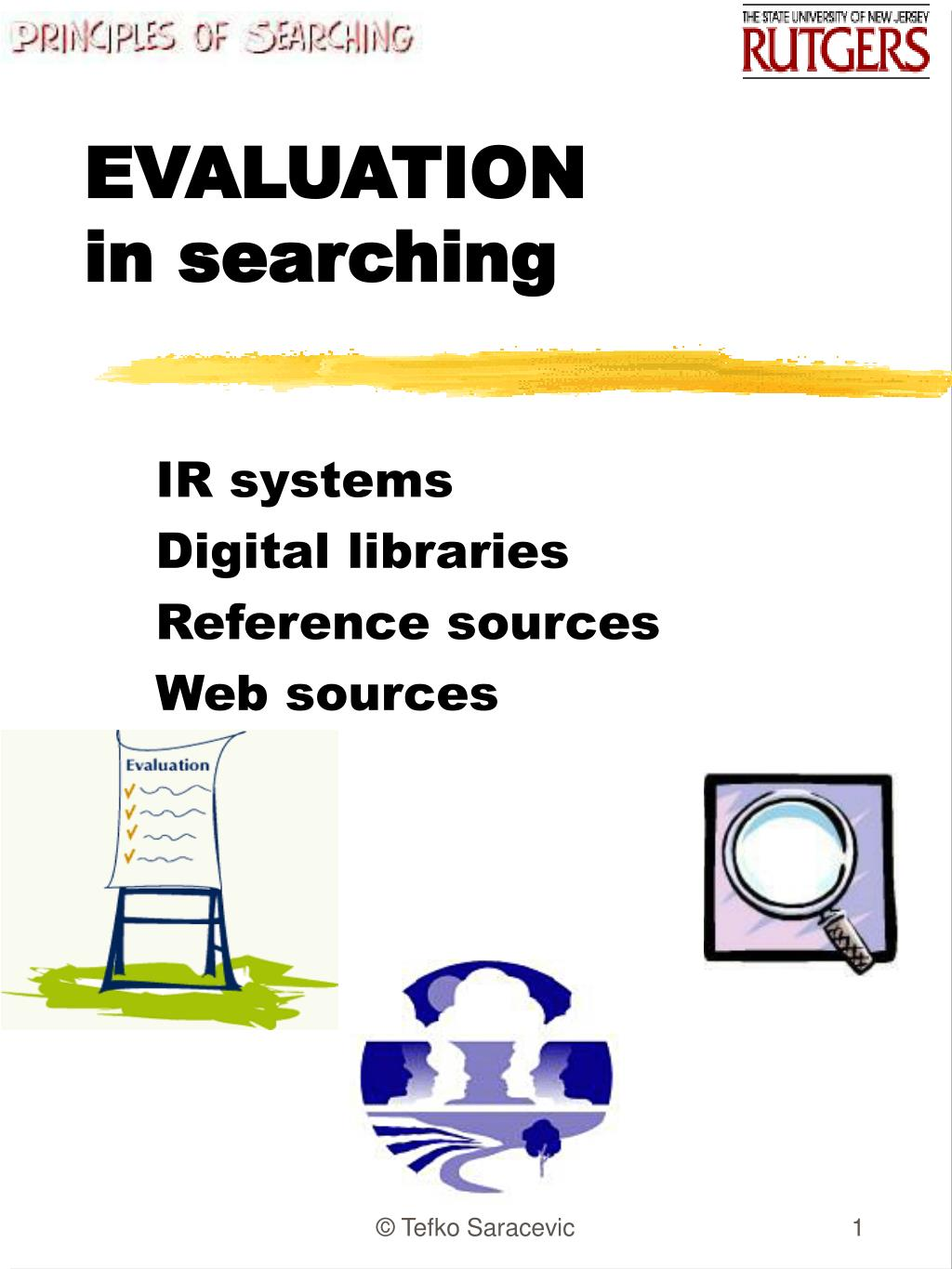 evaluation in searching l.