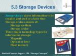 5 3 storage devices