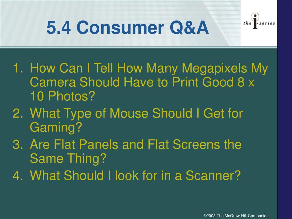 5.4 Consumer Q&A