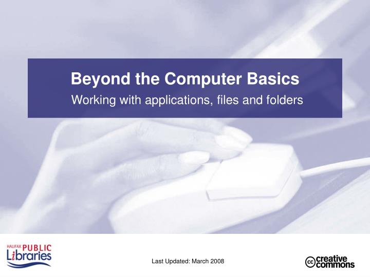 Beyond the computer basics working with applications files and folders