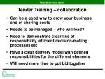 tender training collaboration