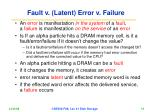 fault v latent error v failure