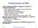 i o benchmarks via spec
