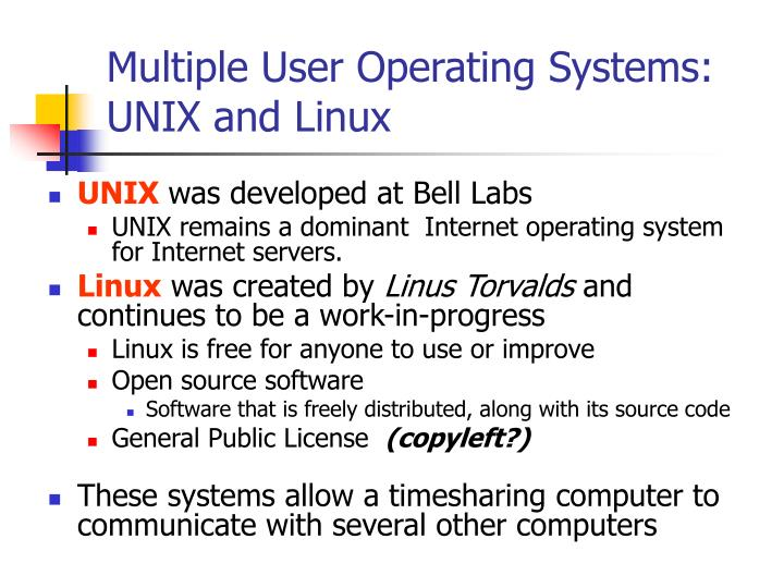 Multiple User Operating Systems: UNIX and Linux