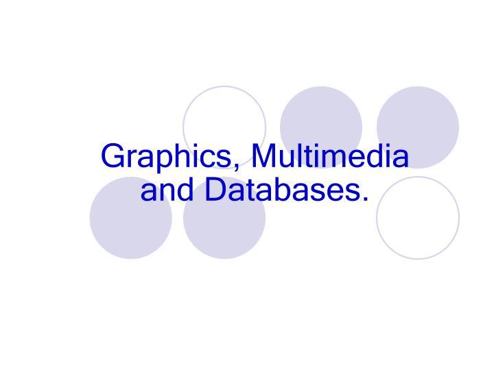 Graphics, Multimedia