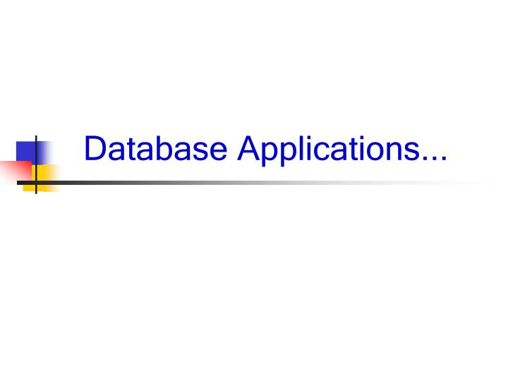 Database Applications...