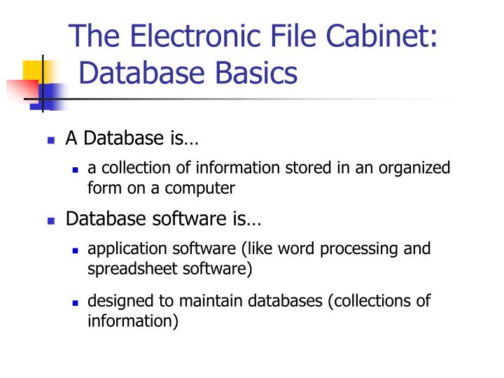The Electronic File Cabinet: