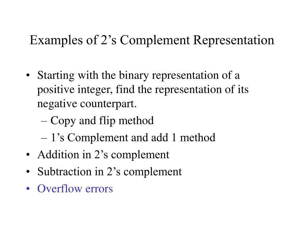 Examples of 2's Complement Representation