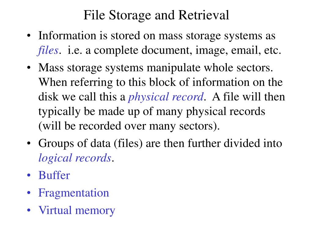 File Storage and Retrieval