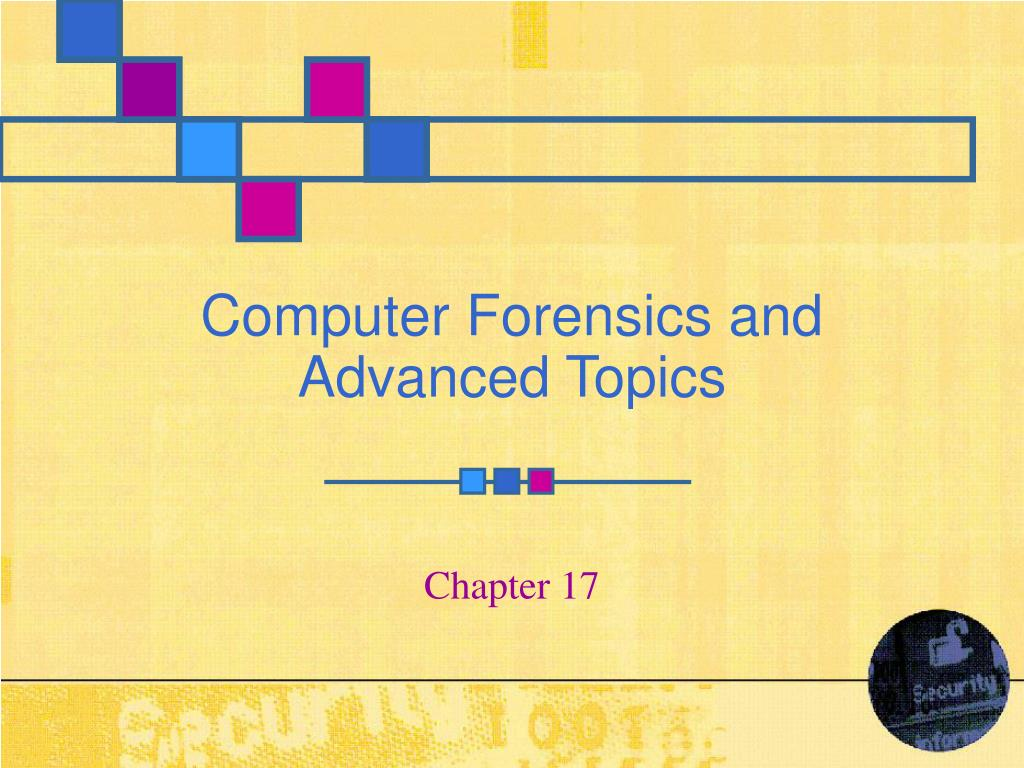 computer forensics and advanced topics l.