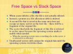 free space vs slack space
