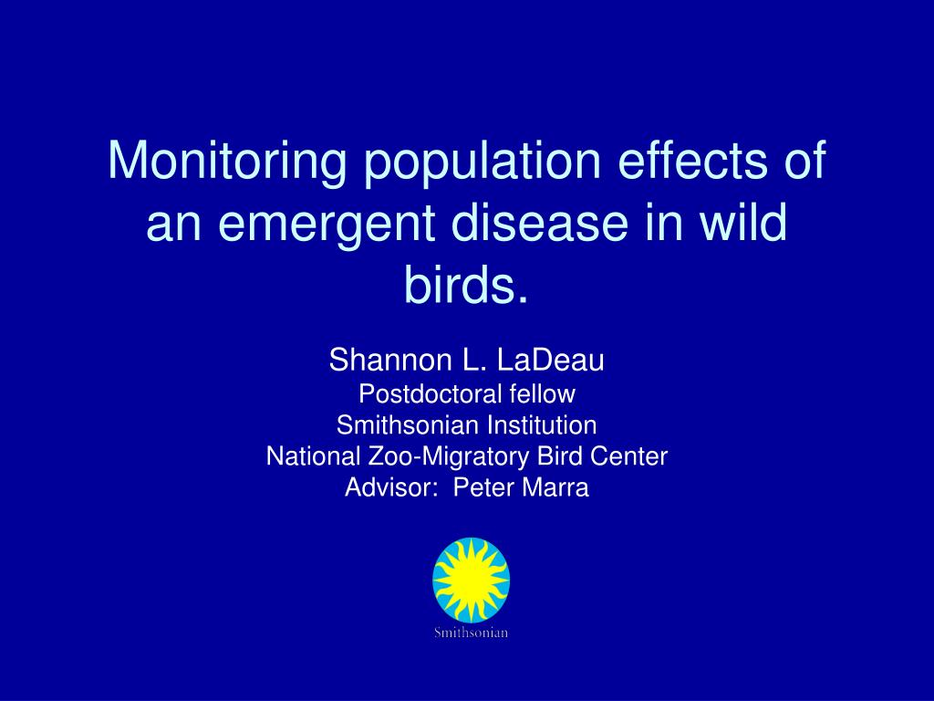 monitoring population effects of an emergent disease in wild birds l.