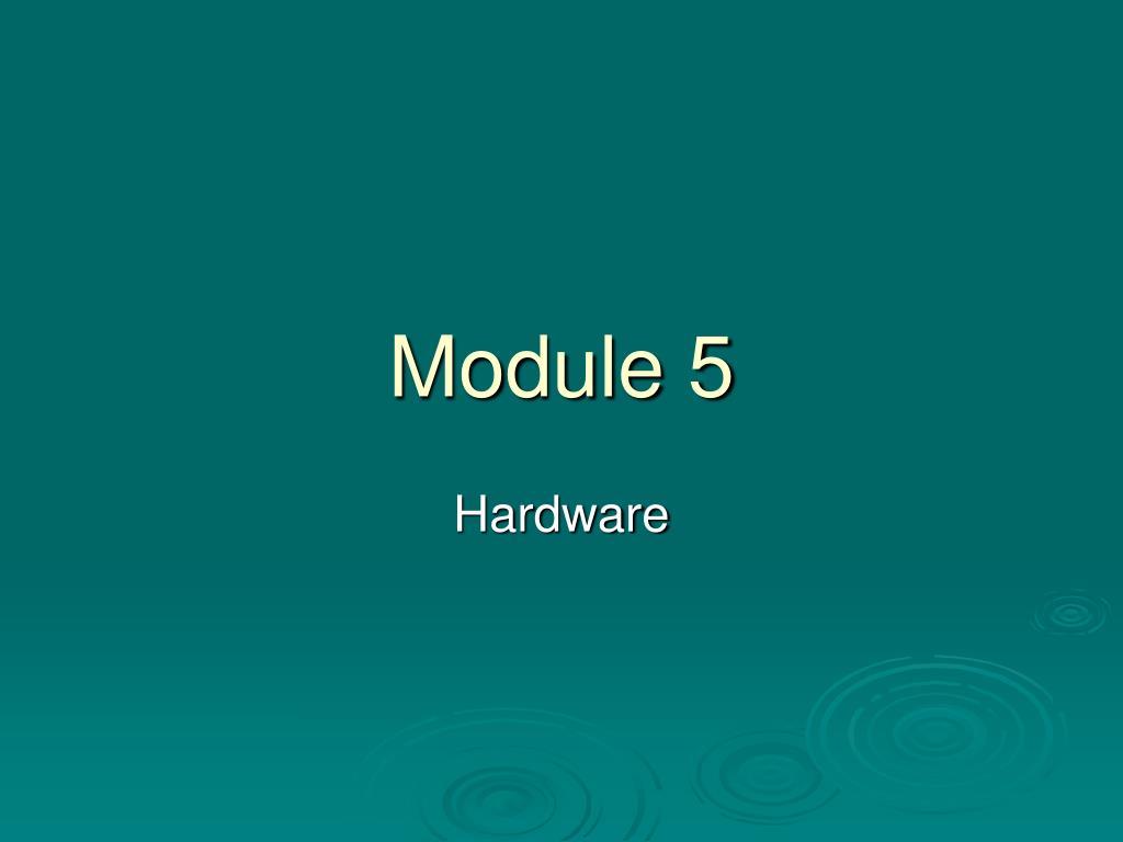 module 5 l.