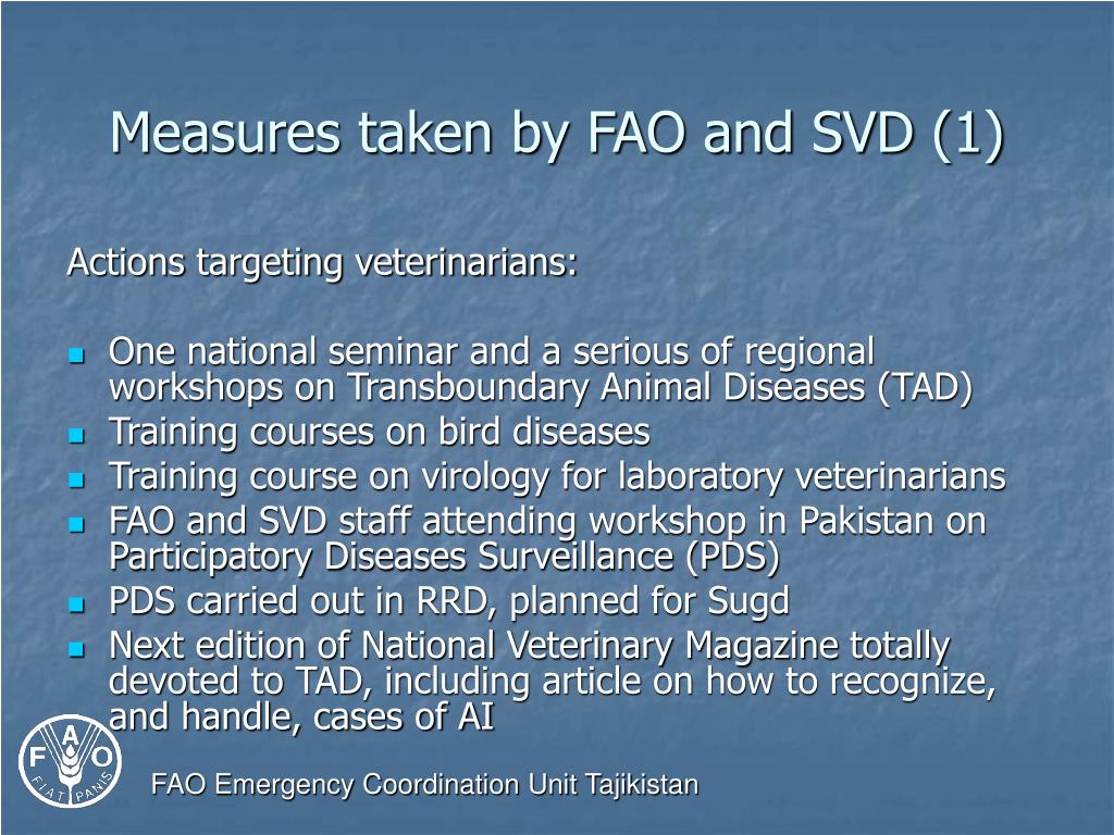 Measures taken by FAO and SVD (1)