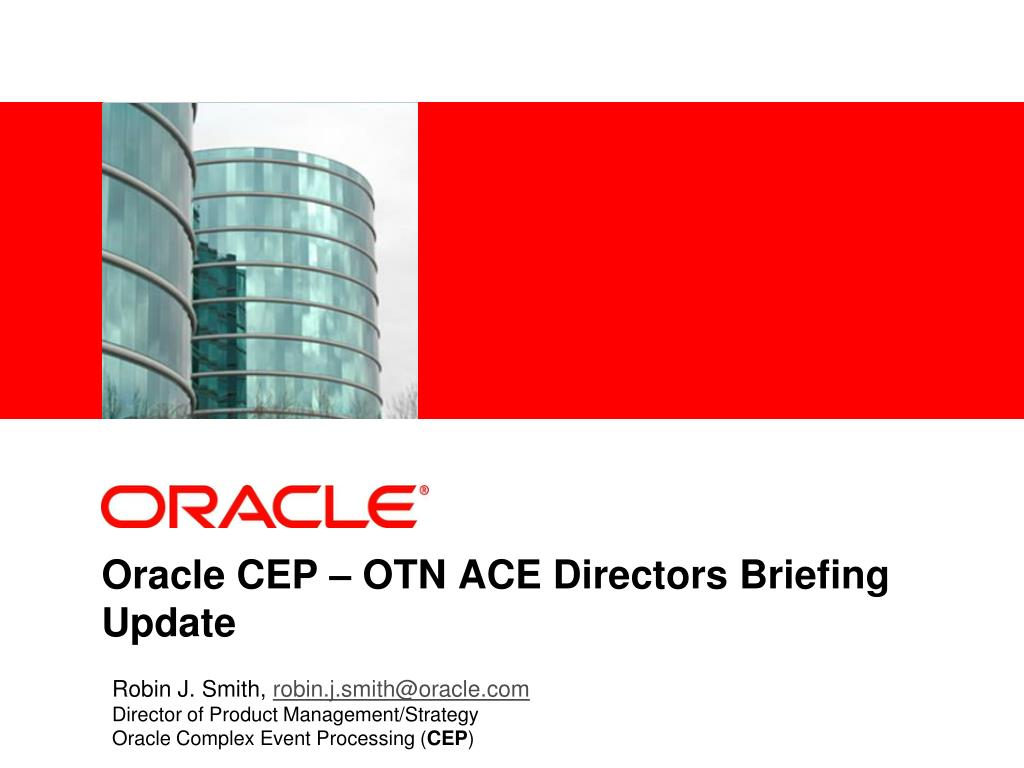 oracle cep otn ace directors briefing update l.