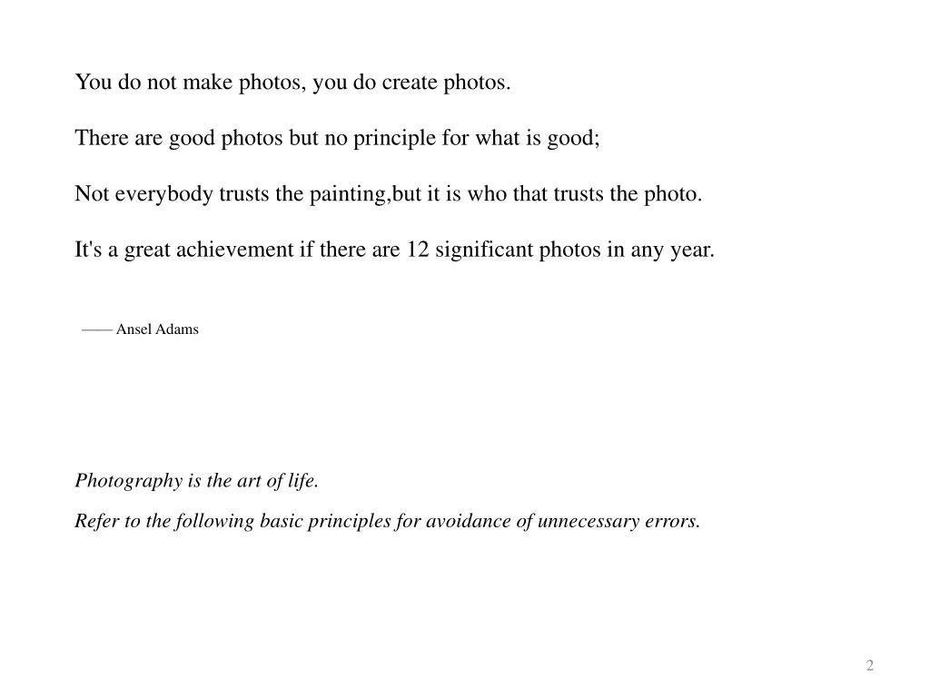 You do not make photos, you do create photos.