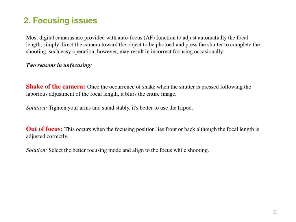 2. Focusing issues