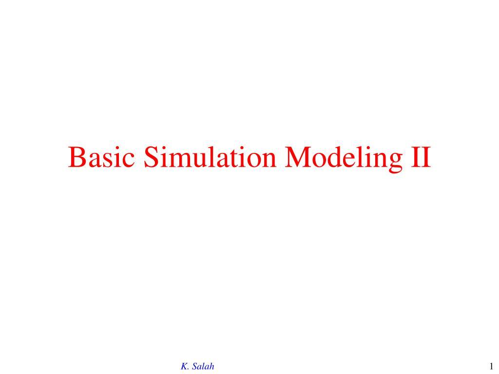 PPT - Basic Simulation Modeling II PowerPoint Presentation - ID:759551